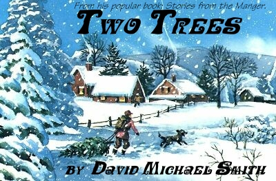 Two Trees from the book: Stories From The Manger
