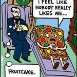 Nobody Likes Fruitcake